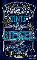 Tinte & Siegel (Die Chronik des Siegelmagiers #1)