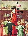 A Cor do Natal by Hellen G. Ricks