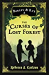 Barley and Rye, The Curses of Lost Forest (Barley and Rye #2)