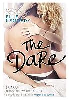 The Dare: O jogo de Taylor e Conor (Briar U Livro 4)