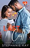 Last Call (Love by the Bay, #2)