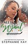 All I Want (San Francisco Strikers #5)