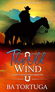 This Old Wind (Leanin' N #5)