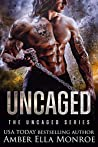 Uncaged (The Uncaged #1)