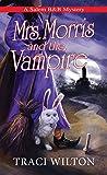 Mrs. Morris and the Vampire (A Salem B&B Mystery, #5)