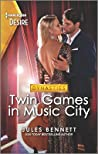 Twin Games in Music City (Dynasties: Beaumont Bay #1)