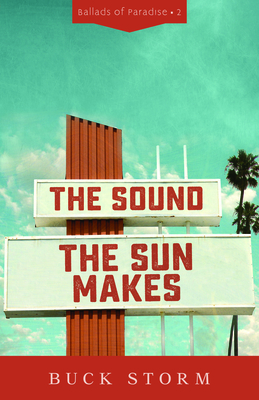 The Sound the Sun Makes (Ballads of Paradise #2)