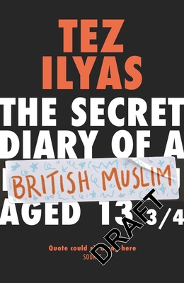 The Secret Diary of a British Muslim Aged 13 3/4