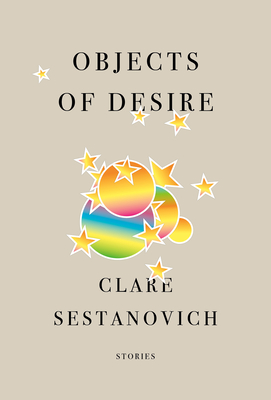 Objects of Desire: Stories