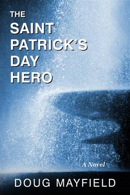 The Saint Patrick's Day Hero