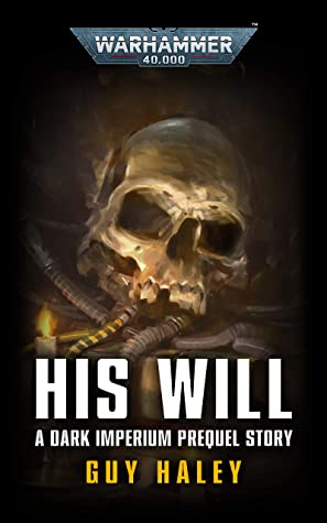 His Will (Black Library Advent Calendar 2020 #11)