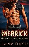 MERRICK: A Curvy Woman & Firefighter Mountain Man Romance (KNIGHT'S RIDGE FIRE DEPARTMENT Book 1)