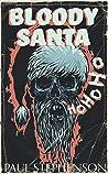 Bloody Santa: A Christmas horror short