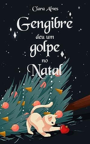 Gengibre deu um golpe no Natal ebook review