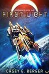 First Light by Casey E. Berger