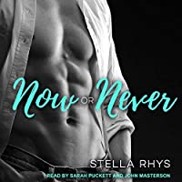 Now Or Never (Irresistible, #5)