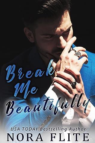 Break Me Beautifully