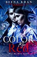 Color Me Red: Enemies to Lovers Romantic Suspense (Red #3)