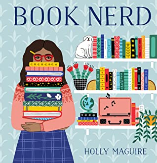 Book Nerd by Holly Maguire