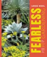 Fearless Gardening by Loree Bohl