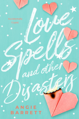 Love Spells and Other Disasters