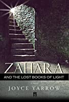 Zahara and the Lost Books of Light: A Novel