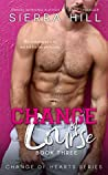 Change of Course (Change of Hearts #3)