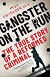 Gangster on the Run : The True Story of a Reformed Criminal