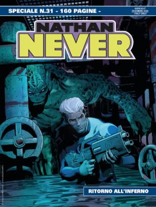 Speciale Nathan Never n. 31: Ritorno all'inferno