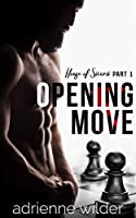 Opening Move (House of SICARII, #1)
