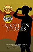Adoption Stories: Excerpts from Adoption Books for Adults