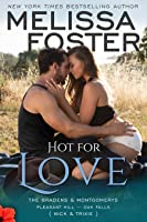 Hot for Love (Bradens & Montgomerys: Pleasant Hill - Oak Falls, #7)