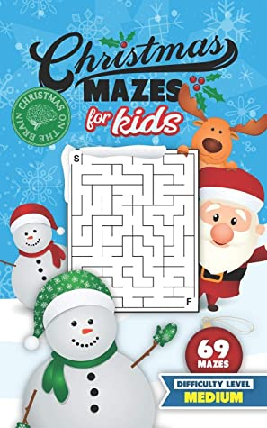 Christmas Mazes for Kids 69 Mazes Difficulty Level Medium: Fun Maze Puzzle Activity Game Books for Children   Holiday Stocking Stuffer Gift Idea   Snowman Santa Reindeer