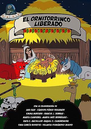 EL ORNITORRINCO LIBERADO #1 - SE ARMÓ EL BELÉN