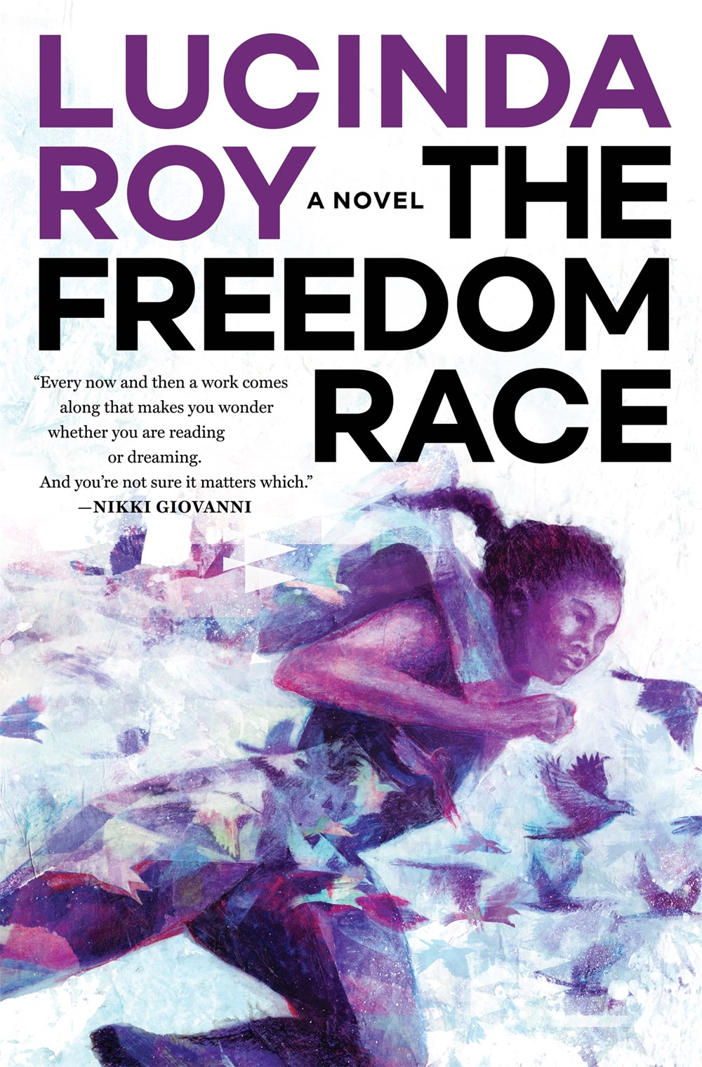 The Freedom Race (The Dreambird Chronicles, #1)