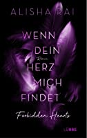 Wenn dein Herz mich findet (Forbidden Hearts, #3)