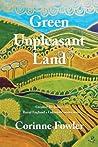 Green Unpleasant Land by Corinne Fowler