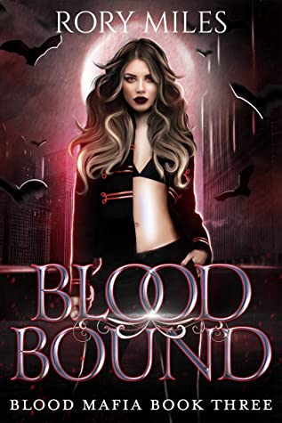Blood Bound by Rory Miles