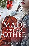 Made for Each Other: A Lesbian Christmas Romance
