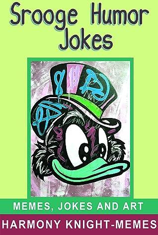 Scrooge Humor Jokes: For Kids, Teens and Adults, Best of 2020