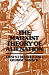 The Marxist Theory of Alienation by Ernest Mandel