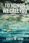 To Honor We Call You: A Florida Action Adventure Novel (Scott Jarvis Private Investigator Book 9)