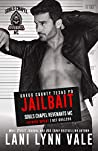 Jailbait (Souls Chapel Revenants MC, #3) by Lani Lynn Vale
