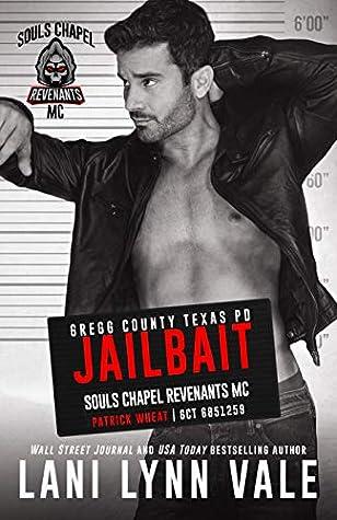 Jailbait (Souls Chapel Revenants MC, #3)