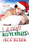 O Come, All Ye Kellys (Love & Luck #6.5)