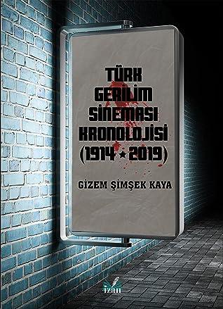 Türk Gerilim Sineması Kronolojisi (1914 - 2019)