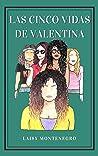 Las Cinco Vidas de Valentina