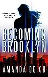 Becoming Brooklyn