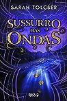 Sussurro das Ondas - Jornada das Aguas livro 2 (Em Portugues do Brasil)