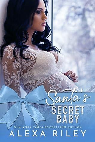 Santa's Secret Baby by Alexa Riley